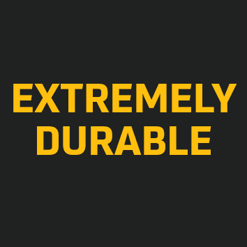 Extremely Durable