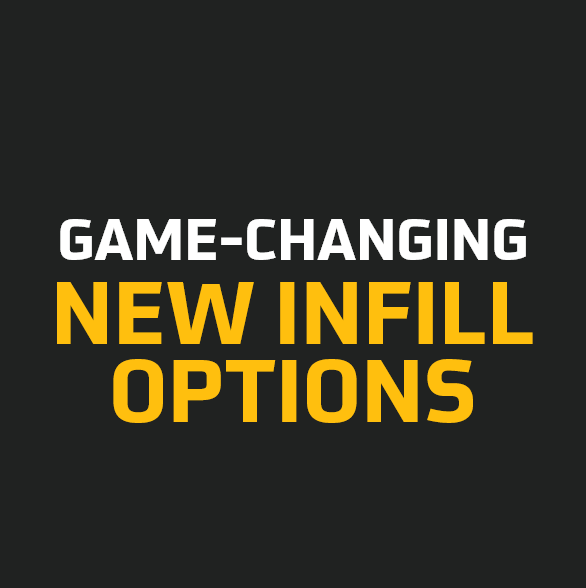 Game-changing new infill options