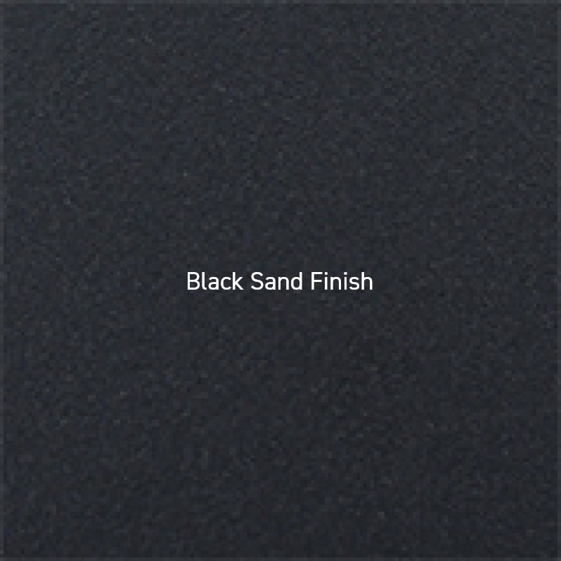 Black Sand Finish